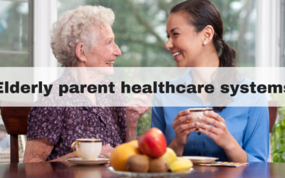 Elderly parent healthcare systems